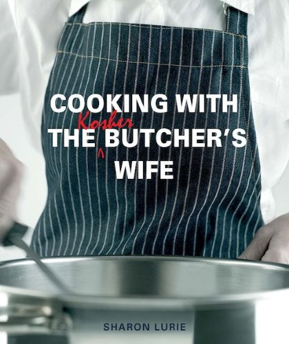 Cooking with the Kosher Butcher's Wife (English