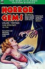Horror Gems, Volume Thirteen, Clark Ashton Smith and Others de Allison V. Harding