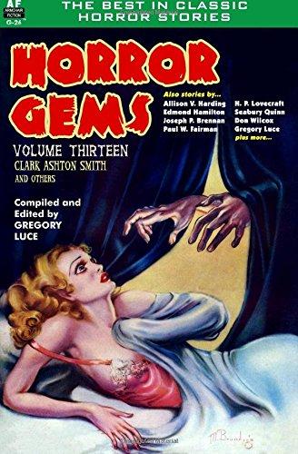 Horror Gems, Volume Thirteen, Clark Ashton Smith and Others