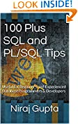 #8: 100 Plus SQL and PLSQL Tips: Useful for Beginner's and Experienced Database Programmers and Developers
