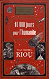 """Afficher """"10.000 jours pour l'humanité"""""""