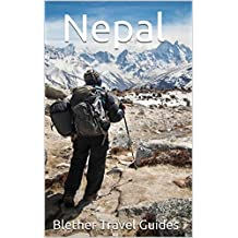 Nepal: 50 Tips For Tourists & Backpackers (English Edition)