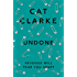 Undone: From a Zoella Book Club 2017 author