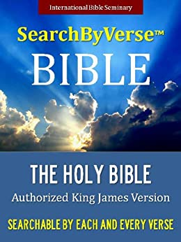 SearchByVerseTM Bible (KING JAMES VERSION): Fully Searchable By Book, Chapter and Verse: SEARCHABLE KJV BIBLE WITH COLOR ILLUSTRATIONS [Illustrated] (SearchByVerse ... By Verse Bible Book 1) (English Edition) von [The Bible, King James Version, SearchByVerse, King James Bible, SearchByVerse]