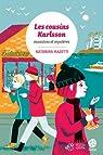Les cousins Karlsson, tome 4 : Monstres et mystères par Mazetti