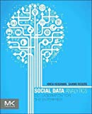 Social Data Analytics: Collaboration for the Enterprise (The Morgan Kaufmann Series on Business Intelligence)