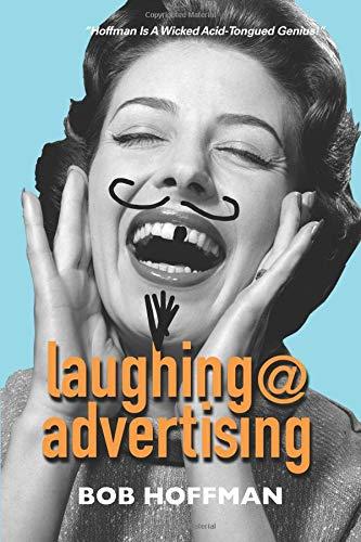 Laughing@Advertising por Bob Hoffman