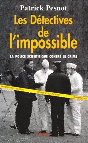Les détectives de l'impossible
