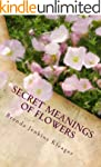 Secret Meanings of Flowers (English E...