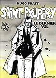 Saint-Exupéry - Le dernier vol