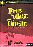 Temps d'orage pour Oreste | Brisou-Pellen, Evelyne (1947-....). Auteur