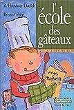 """Afficher """"L'école des gâteaux"""""""