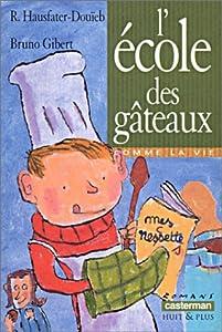 vignette de 'L'école des gâteaux (Rachel Hausfater-Douïeb)'