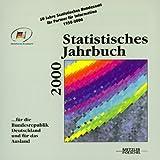 Statistisches Jahrbuch 2000. CD- ROM f�r Windows 95/98/ NT 4. F�r die Bundesrepublik Deutschland und f�r das Ausland Bild