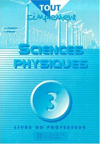 Sciences physiques, 3ème (Livre du professeur)
