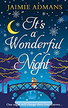 It's a Wonderful Night: A delightfully feel-good festive romance for 2018! by [Admans, Jaimie]