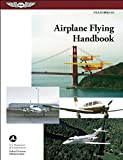 Airplane Flying Handbook: FAA-H-8083-3A (FAA Handbooks)