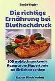 Die richtige Ernährung bei Bluthochdruck (Amazon.de)