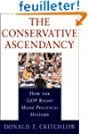 The Conservative Ascendancy: How the...