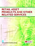 This book is a part of the courseware for the Diploma in Retail Banking offered by the Indian Institute of Banking and Finance. This book covers the guidelines and operating procedures in Retail Banking insofar as the asset products are concerned.  T...