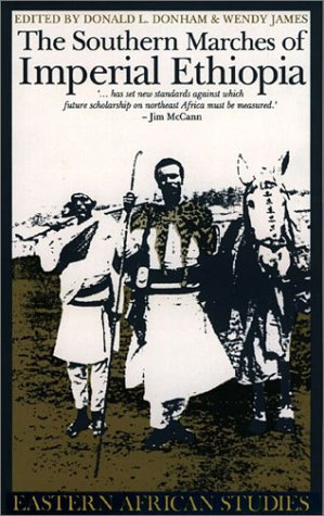 Southern Marches of Imperial Ethiopia (Eastern African Studies)