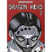 Dragon Head: 2 (Planet manga)