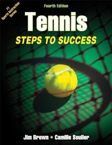 Tennis: Steps to Success-4th Edition by Brown, Jim Published by Human Kinetics 4th (fourth) edition (2013) Paperback
