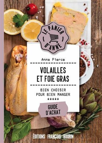 Volailles et foie gras par Anne Pierce