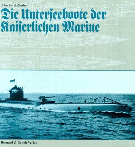 Read PDF Die Unterseeboote der Kaiserlichen Marine Online - AmbroEzekias