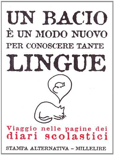 Un bacio è un modo nuovo per conoscere tante lingue