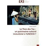 Le Then des Tày : un patrimoine culturel immatériel à l'UNESCO ?