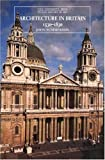Architecture in Britain, 1530-1830 (Yale University Press Pelican History of Art Series) (The Yale University Press Pelican History of Art Series)