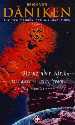 Erich von Däniken - Auf den Spuren der All-Mächtigen 7: Sterne über Afrika