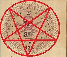THE SATANIC SKULL AND BONES WARS: (including the Illuminati connection) (English Edition) de [ROBY, ADA LEE]
