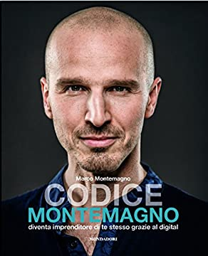 Cover Codice Montemagno. Diventa imprenditore di te stesso grazie al digital