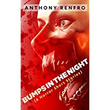 Bumps in the Night: (6 Horror Short Stories)