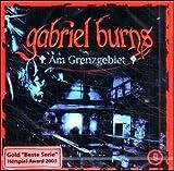 Gabriel Burns: Am Grenzgebiet