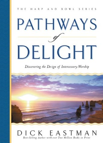 pathways-of-delight-discovering-the-design-of-intercessory-worship