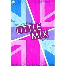 101 Amazing Little Mix Facts