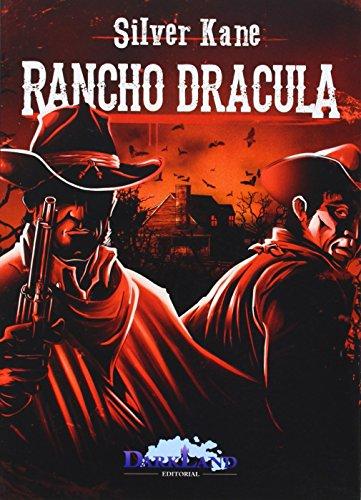 Rancho Drácula por FRANCISCO GONZÁLEZ LEDESMA
