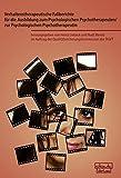 Verhaltenstherapeutische Fallberichte für die Ausbildung zum Psychologischen Psychotherapeuten/ zur Psychologischen Psychotherapeutin