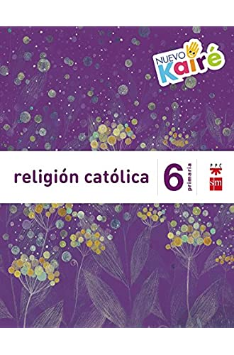 Religión católica. 6 Primaria. Nuevo Kairé
