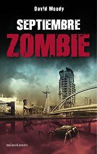 Septiembre zombie par David Moody