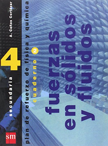 Plan de refuerzo de física y química. 4 ESO. Cuaderno 2: Fuerzas en sólidos y fluidos - 9788434871762
