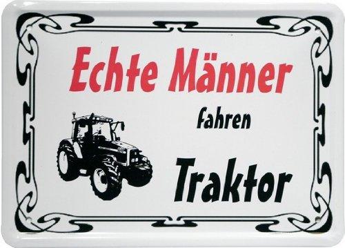 """Blechschild 20 x 30 cm """"Echte Männer fahren Traktor"""" Spruch Reklame Retro Nostalgie 585"""