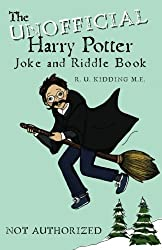 The Unofficial Harry Potter Joke and Riddle Book by R. U. Kidding M.E. (2011-12-30)