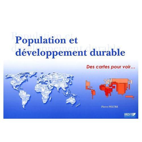 Population et développement durable: Des cartes pour voir...