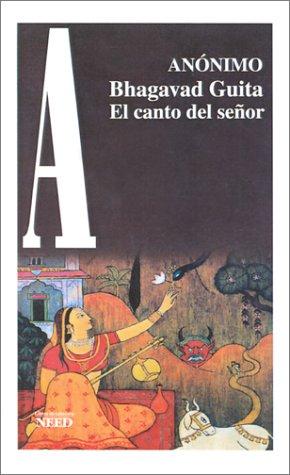 Bhagavad Gita, El Canto Del Senor