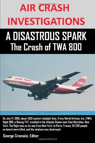 air-crash-investigations-a-disastrous-spark-the-crash-of-twa-800