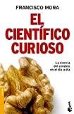 Ciencias Tecnologia Y Medicina Best Deals - El científico curioso (Divulgación. Ciencia)
